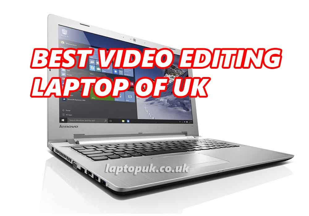 best laptop for video editing uk 2020